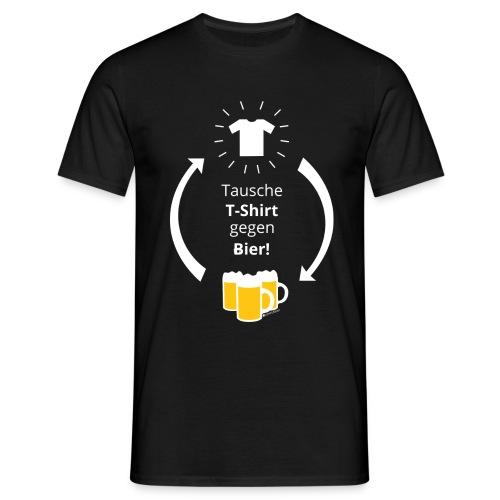 Tausche T-Shirt gegen Bier! - Männer T-Shirt