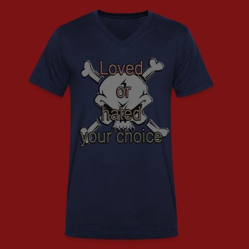 Loved or Hated your choice  - Ekologisk T-shirt med V-ringning herr från Stanley & Stella