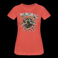 T-Shirts ~ Frauen Premium T-Shirt ~ the big bang