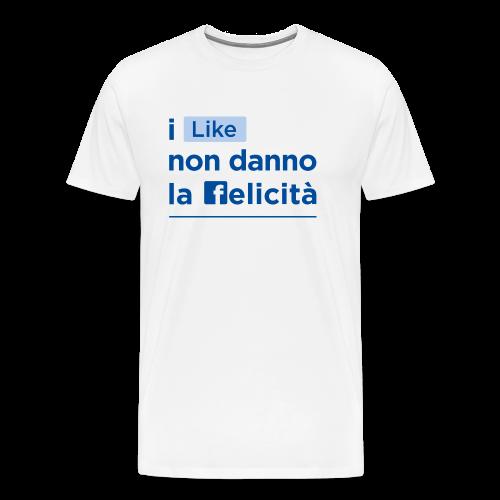 i LIKE non danno la felicità - Maglietta Premium da uomo