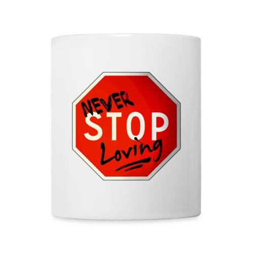 never stop loving - Mug blanc