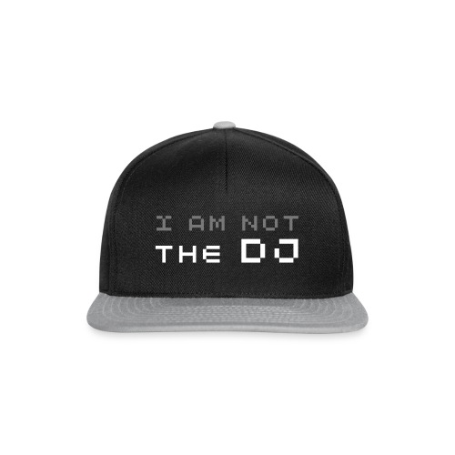 I AM NOT THE DJ - Snapback Cap