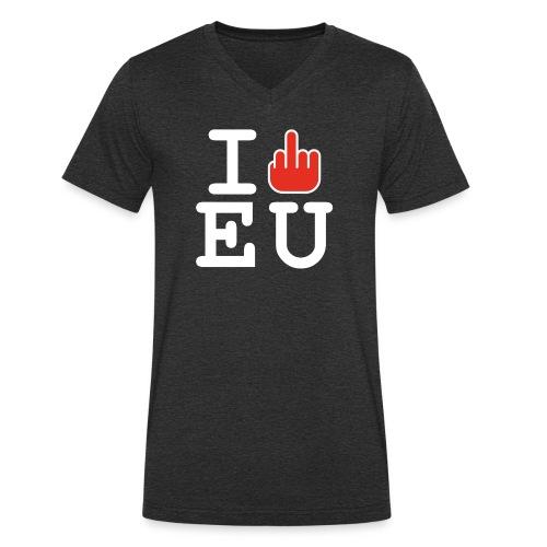 I f*ck EU European Union Brexit - Men's Organic V-Neck T-Shirt by Stanley & Stella