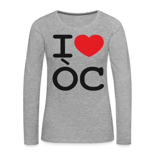 Tshirt manche longue I love Oc - femme - T-shirt manches longues Premium Femme