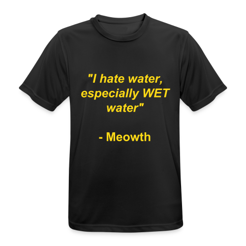 WET water - Meowth - mannen T-shirt ademend