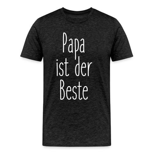 Papa ist der Beste - Männer Premium T-Shirt