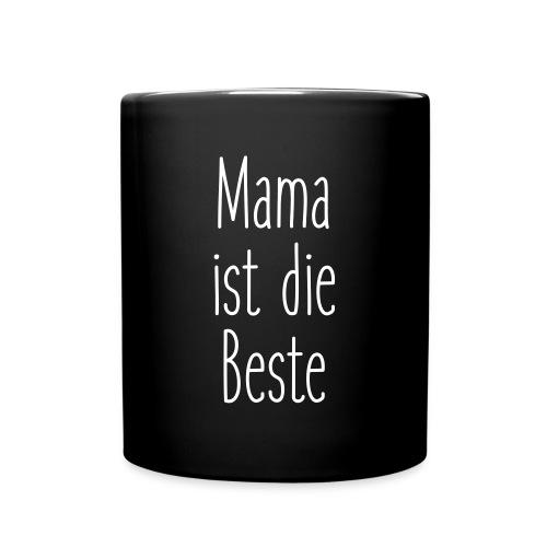 Mama ist die Beste - Tasse einfarbig