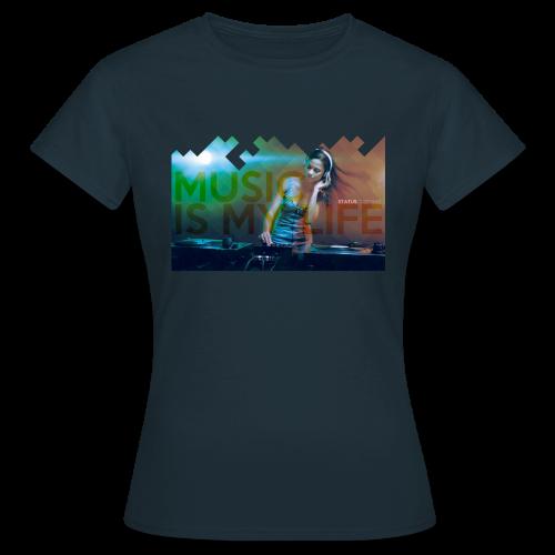 Music Is My Life Womens - Women's T-Shirt