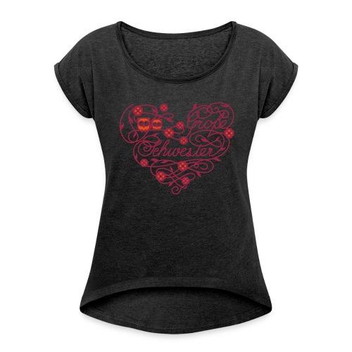 Große Schwester - Frauen T-Shirt mit gerollten Ärmeln