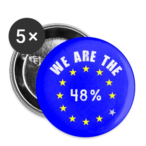 We Are The 48% badges - Buttons medium 1.26/32 mm (5-pack)