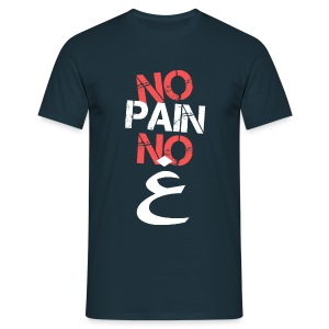 No Pain No Ghayn - Men's T-Shirt