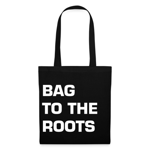 BAG TO THE ROOTS - Stoffbeutel