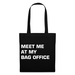 MEET ME AT MY BAG OFFICE - Stoffbeutel