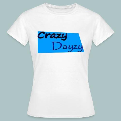 Crazy - Frauen T-Shirt
