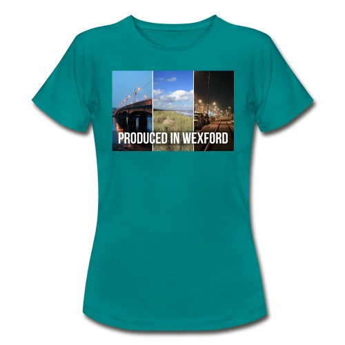 Produced In Wexford - Women's T-Shirt - Women's T-Shirt