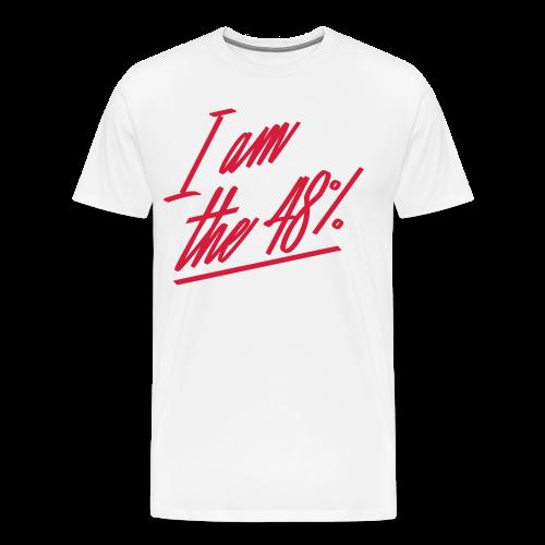 I am the 48% - Mens Tee - Men's Premium T-Shirt