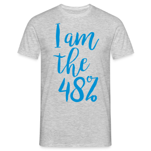 I am the 48% - Mens Budget Tee - Men's T-Shirt