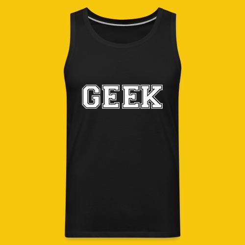 Debardeur Geek - Débardeur Premium Homme