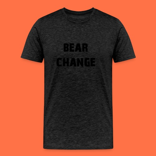 bear change - Men's Premium T-Shirt