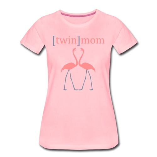 Mama-Shirt: Twin Mom  - Frauen Premium T-Shirt