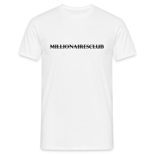 MillionairesClubClothing T-SHIRT Black writing - Men's T-Shirt