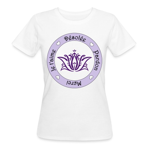 Tee shirt Bio Femme Ho oponopono - Women's Organic T-Shirt