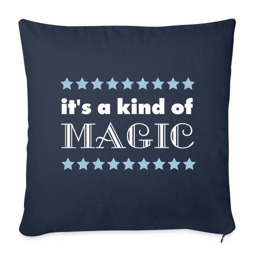 Housse de coussin It's a kind of Magic - Sofa pillowcase 17,3'' x 17,3'' (45 x 45 cm)