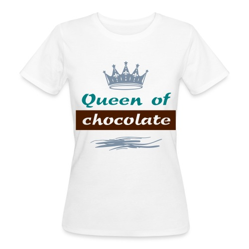 Tee shirt Bio Femme Queen of Chocolate - Women's Organic T-Shirt