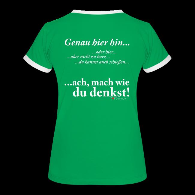 """Klugscheißer-Shirt """"Mach was du denkst"""" Damen T-Shirt"""