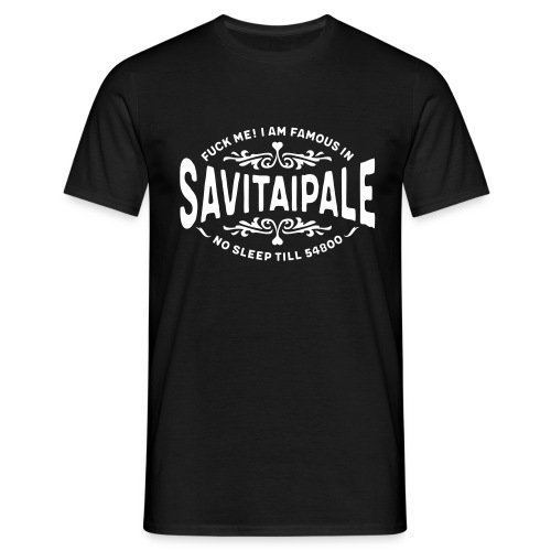 Savitaipale - Fuck Me! - Miesten t-paita