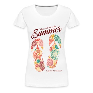 Met you in the summer - Women's Premium T-Shirt