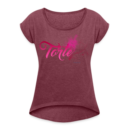 Torte Damen Shirt - Frauen T-Shirt mit gerollten Ärmeln