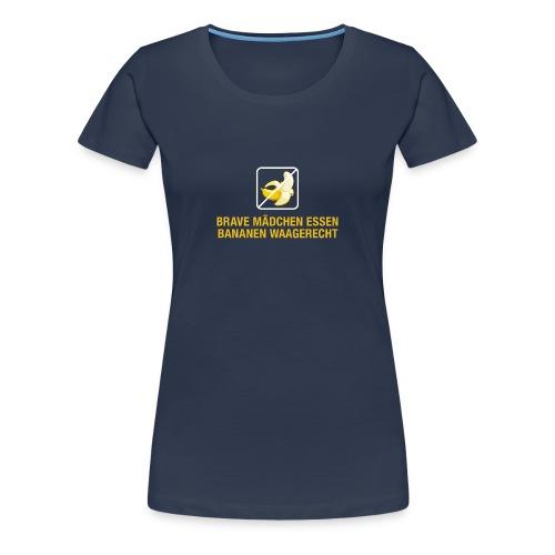 brave Mädchen essen Bananen waagerecht artig lieb - Women's Premium T-Shirt