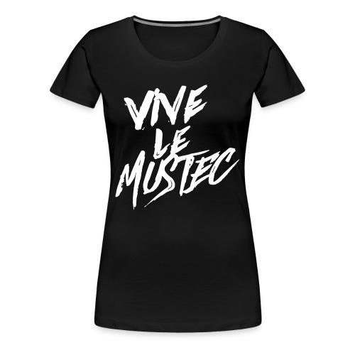 VIVE LE MUSTEC / ARTIST SHIRT GIRL - Frauen Premium T-Shirt
