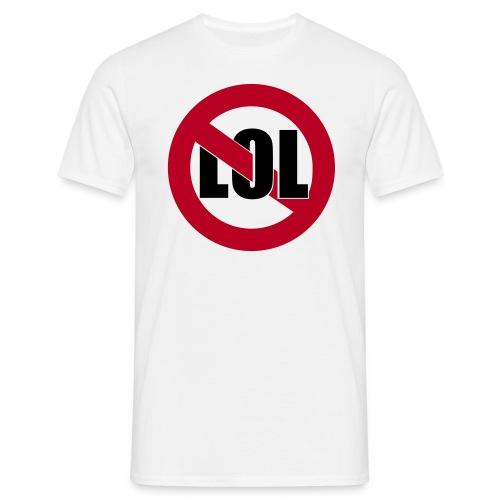 No LOL!! T-Shirt - Männer T-Shirt