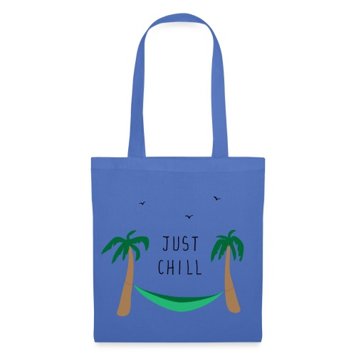 QUOTE - Just Chill - Tote Bag