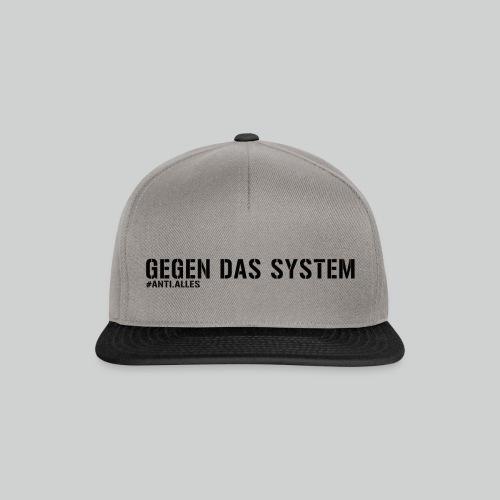 Gegen das System Snapback Cap - Snapback Cap