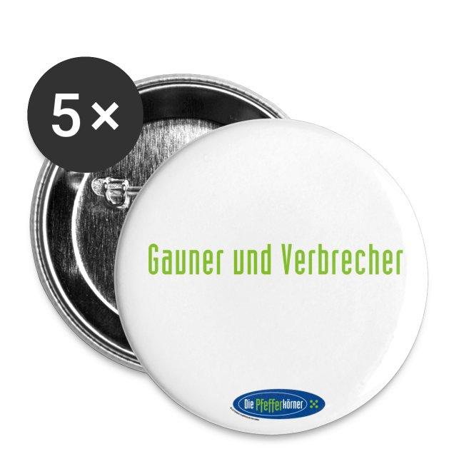 """Die Pfefferkörner - Button 32mm """"Gauner und Verbrecher"""""""