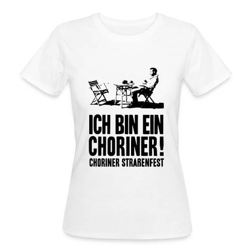 T-Shirt Bio, Schnitt weiblich: Ich bin ein Choriner! - Frauen Bio-T-Shirt