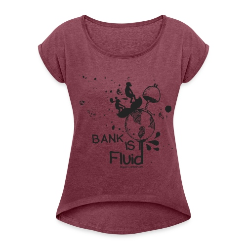 Bank is Fluid - Woman - T-shirt à manches retroussées Femme