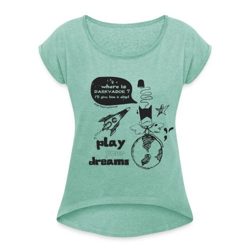 Play your dreams - Woman - T-shirt à manches retroussées Femme