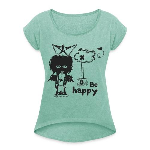 Be Happy - Woman - T-shirt à manches retroussées Femme