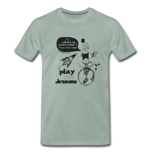 Play your dreams - Man - T-shirt Premium Homme