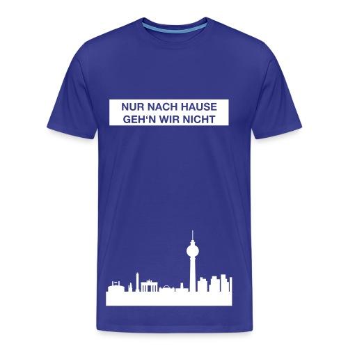 Nur nach Hause - Farbe änderbar - Herren T-Shirt - Flexdruck - Männer Premium T-Shirt