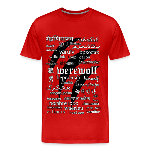 Werewolf in 33 Languages - Men's Premium T-Shirt - Men's Premium T-Shirt