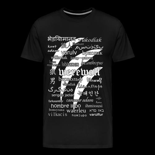 Werewolf in 33 Languages - Men's Premium T-Shirt (Black Version) - Men's Premium T-Shirt