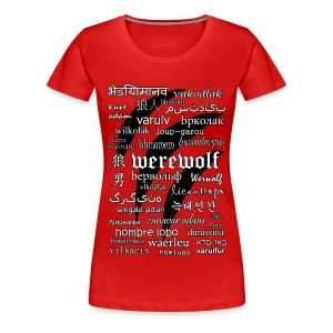 Werewolf in 33 Languages - Women's Premium T-Shirt - Koszulka damska Premium
