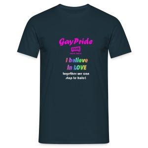 I believe in love - Mannen T-shirt