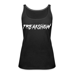 Freakshow Tank [Ladies] - Women's Premium Tank Top