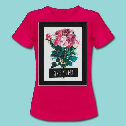CUNTSNROSES - Frauen T-Shirt